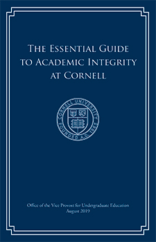 The Essential Guide to Academic Integrity at Cornell