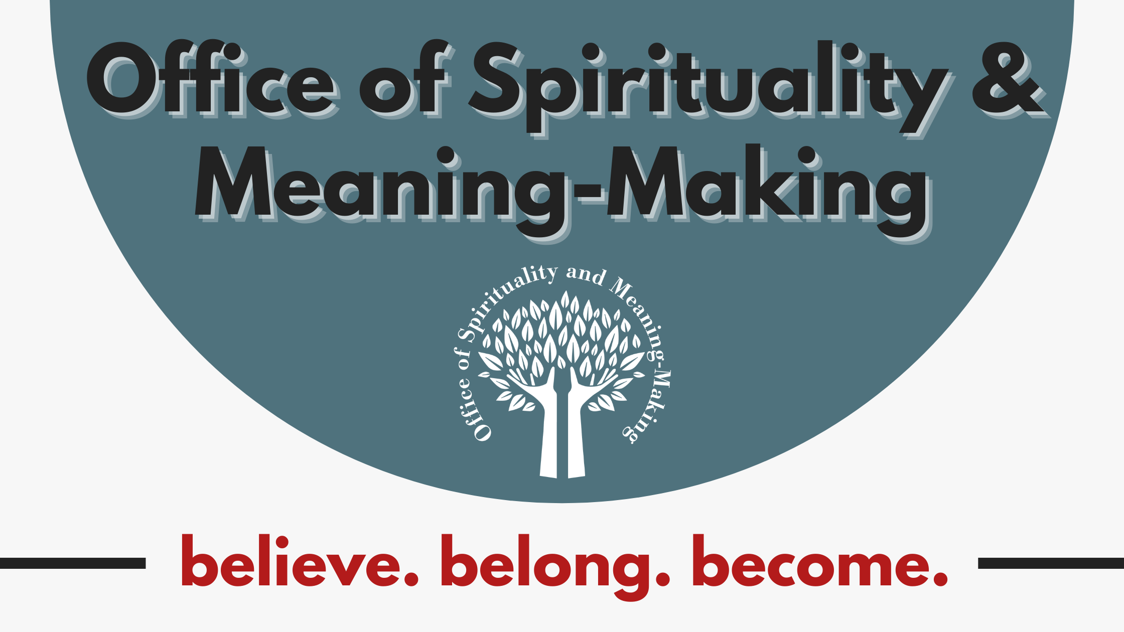 Office of Spirituality and Meaning-Making logo, which pictures two hands extending upward in the shape of a tree