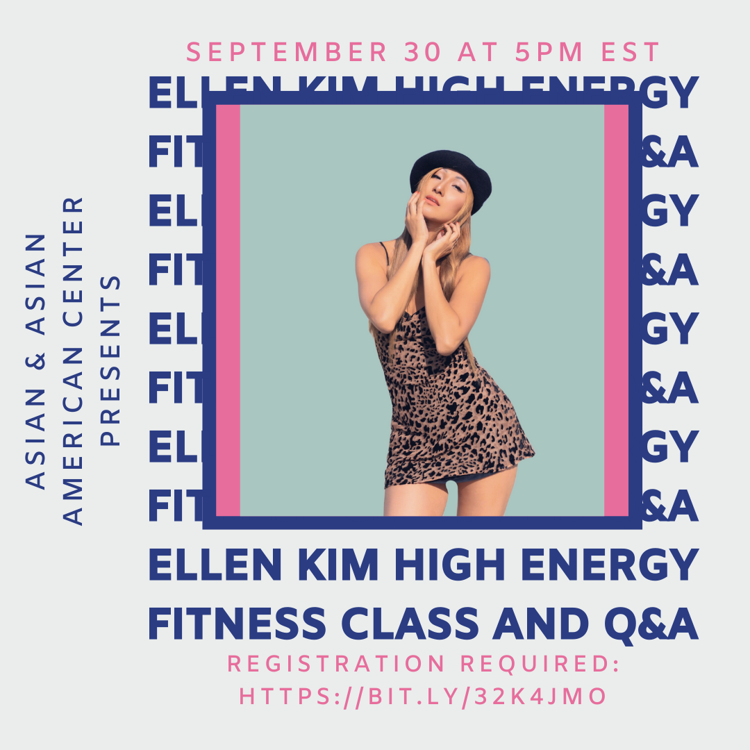 Join us on Wednesday, September 30 at 5pm EST for Ellen Kim's High Energy Fitness Class. Registration is required at https://bit.ly/32k4Jmo.