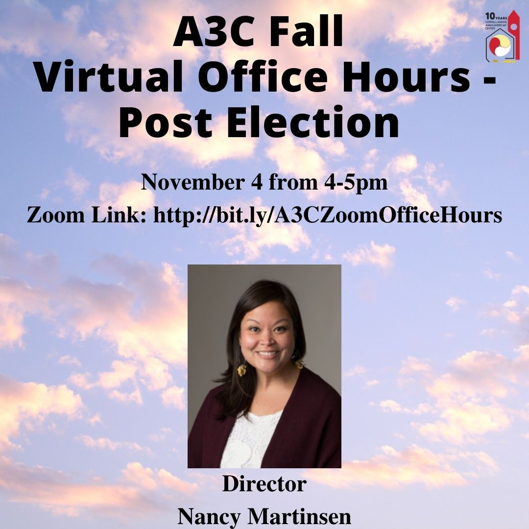 A3C Fall Virtual Office Hours Post Election on November 4 from 4-5pm. The Zoom Link can be accessed at: http://bit.ly/A3COfficeHours