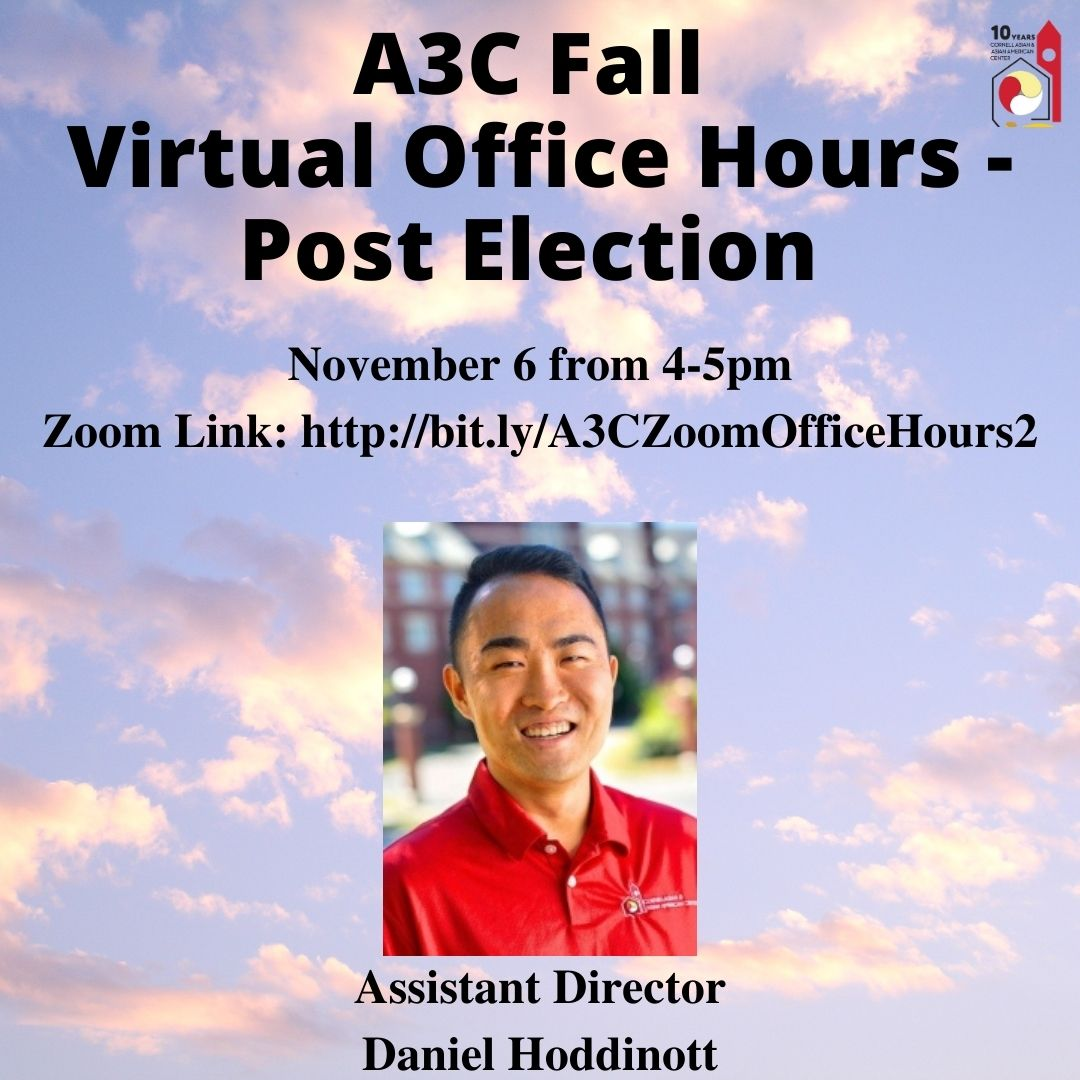 A3C Fall Virtual Office Hours Post Election on November 6 from 4-5pm. The Zoom Link can be accessed at: http://bit.ly/A3COfficeHours2