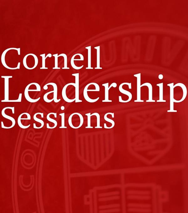 Cornell Leadership Sessions